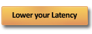 button_lower_your_latency_copy